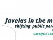 Favelas in the Media Report