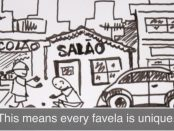 Every Favela is Unique